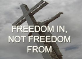 FREEDOM IN, NOT FREEDOM FROM