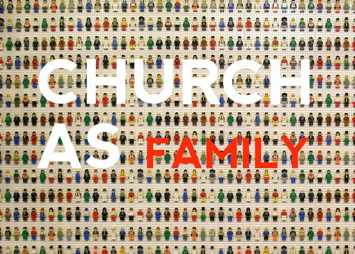 CHURCH AS FAMILY