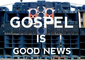 Gospel is Good News