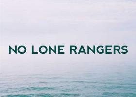 No Lone Rangers
