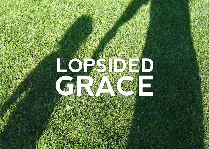 LOPSIDED GRACE
