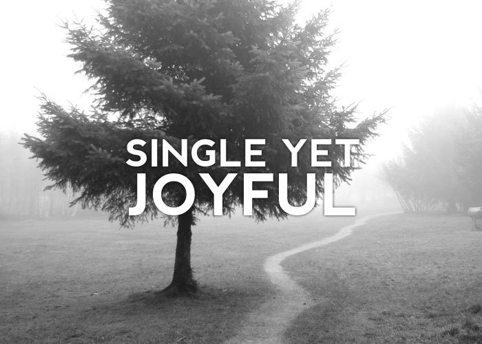 SINGLE YET JOYFUL