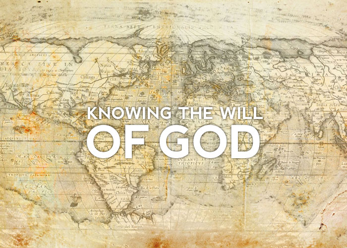 KNOWING THE WILL OF GOD