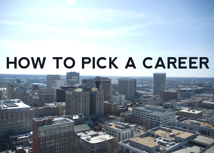HOW TO PICK A CAREER