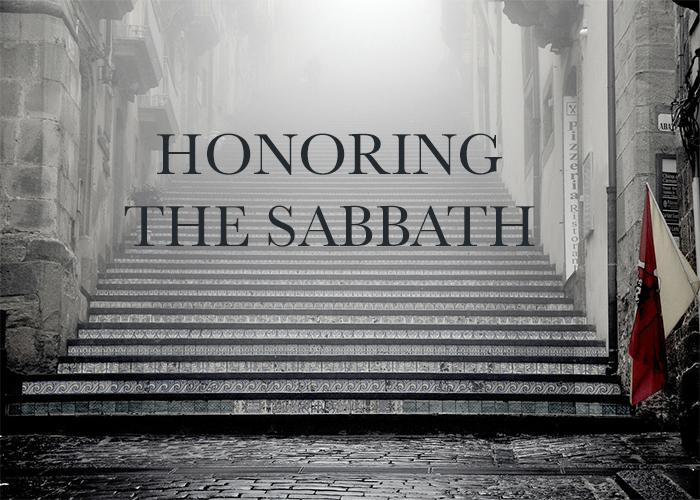 HONORING THE SABBATH