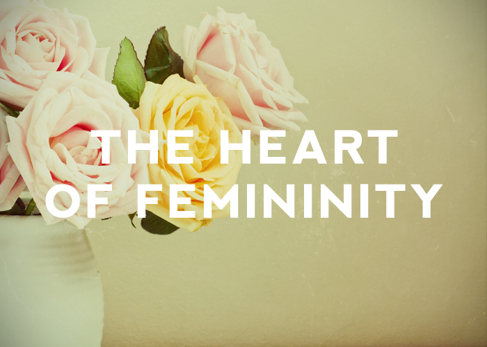 THE HEART OF FEMININITY