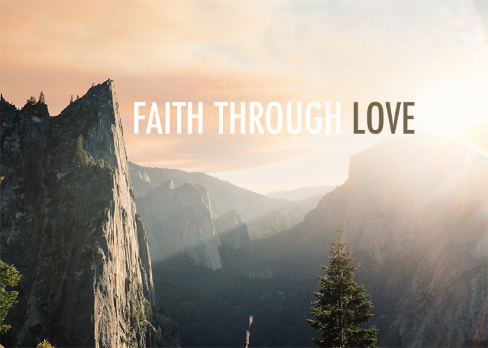 FAITH THROUGH LOVE