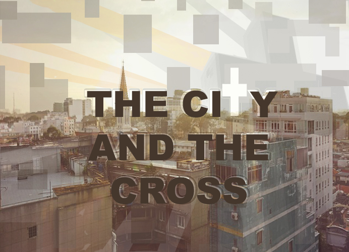 THE CITY AND THE CROSS
