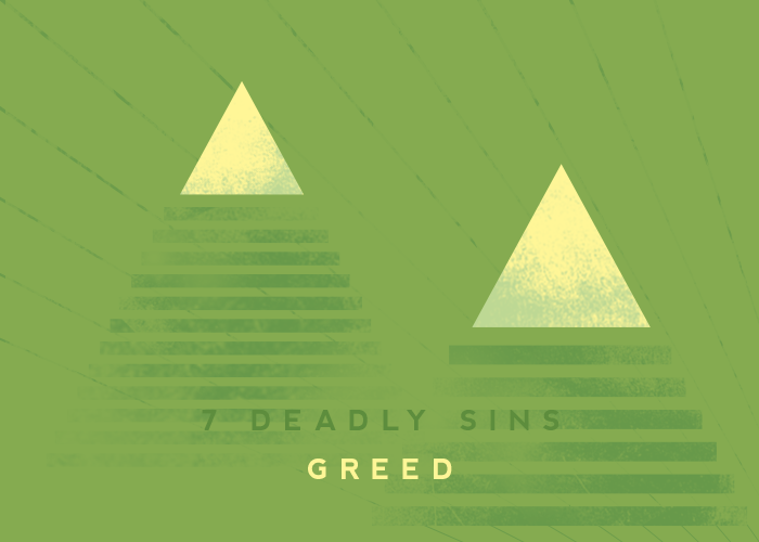 7 DEADLY SINS: GREED