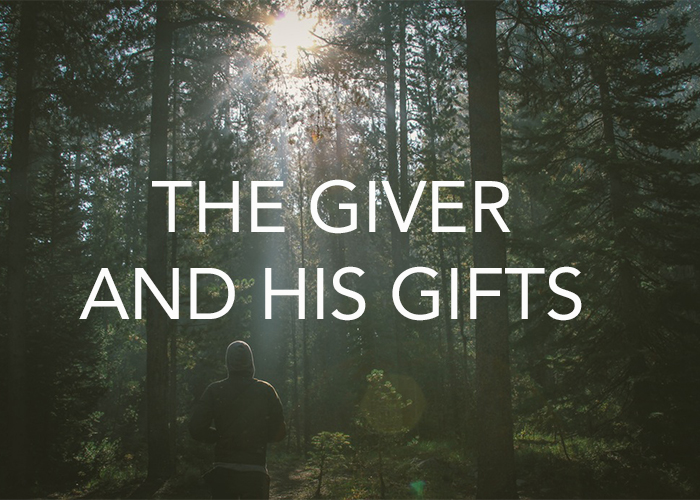 THE GIVER AND HIS GIFTS